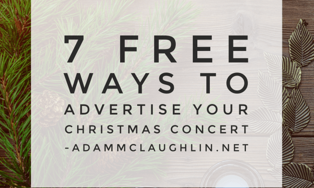 7 free ways to advertise your Christmas Concert