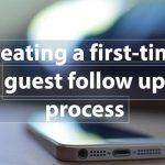 Our First Time Guest Follow Up Process