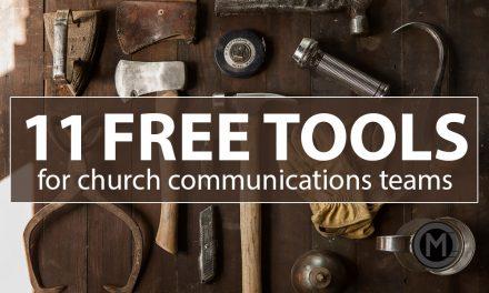 11 Free Tools for Church Communicators