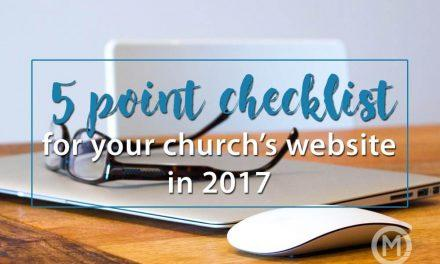 5 Point Checklist for your Church's Website in 2017