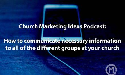 How to spread information to all of the groups in your church