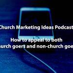 Podcast: How to create an experience for both new visitors and your church goers