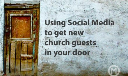Using Social Media to get new church guests in your door