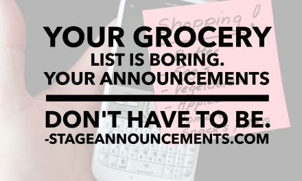 Your grocery list is boring. Your announcements don't have to be.