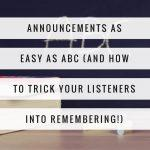 Announcements as easy as A-B-C